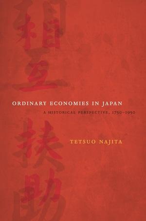 Ordinary Economies in Japan by Tetsuo Najita