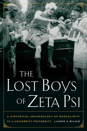 The Lost Boys of Zeta Psi by Laurie A. Wilkie