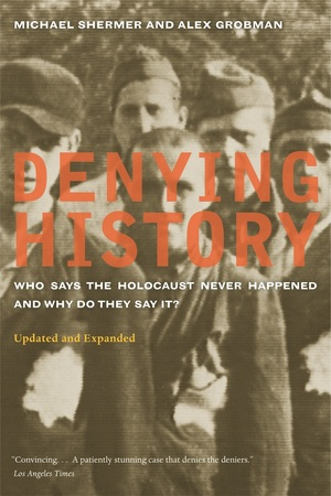Denying History by Michael Shermer, Alex Grobman