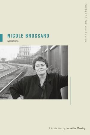 Nicole Brossard by Nicole Brossard