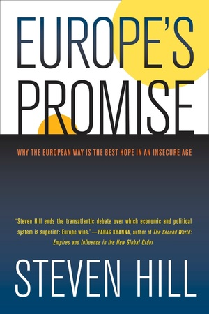 Europe's Promise by Steven Hill