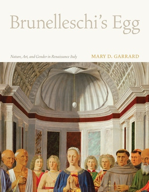 Brunelleschi's Egg by Mary D. Garrard