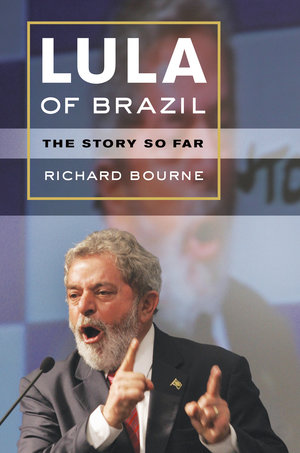 Lula of Brazil by Richard Bourne