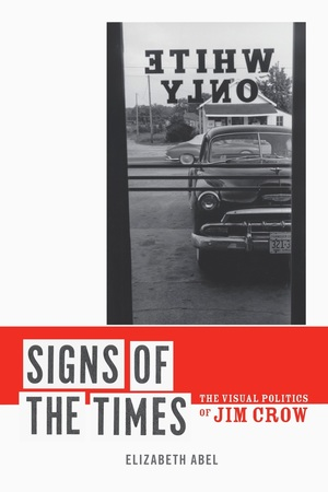 Signs of the Times by Elizabeth Abel