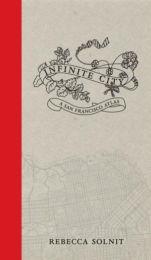 Infinite City by Rebecca Solnit