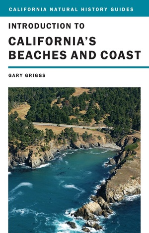Introduction to California's Beaches and Coast by Gary Griggs