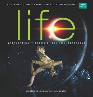 Life by Martha Holmes, Michael Gunton