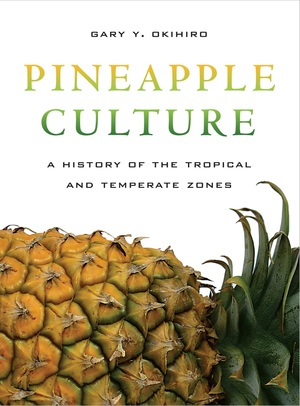 Pineapple Culture by Gary Y. Okihiro