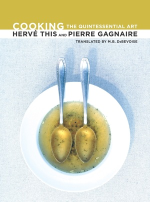 Cooking by Hervé This, Pierre Gagnaire