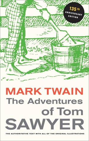 The Adventures of Tom Sawyer by Mark Twain, Paul Baender