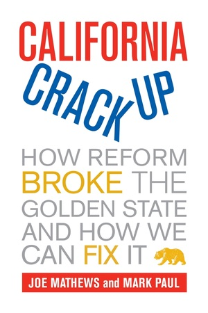 California Crackup by Joe Mathews, Mark Paul