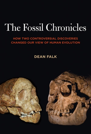 The Fossil Chronicles by Dean Falk