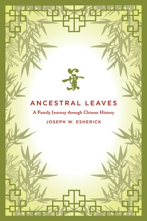Ancestral Leaves by Joseph W. Esherick