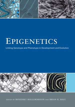 Epigenetics by Benedikt Hallgrimsson Ph.D., Brian K. Hall Ph.D.