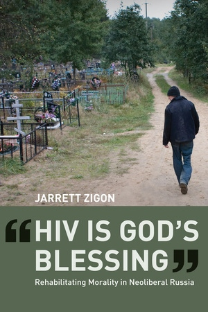 HIV is God's Blessing by Jarrett Zigon