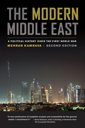 The Modern Middle East by Mehran Kamrava
