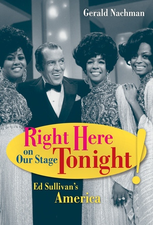 Right Here on Our Stage Tonight! by Gerald Nachman