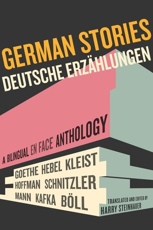 German Stories/Deutsche Erzahlungen by Harry Steinhauer