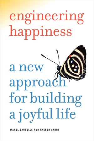 Engineering Happiness by Manel Baucells, Rakesh Sarin