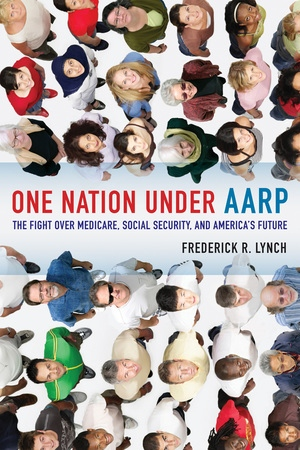 One Nation under AARP by Frederick Lynch