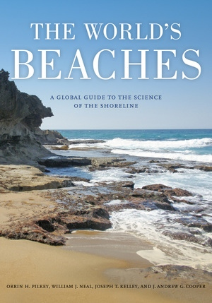 The World's Beaches by Orrin H. Pilkey, William J. Neal, James Andrew Graham Cooper, Joseph T. Kelley