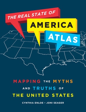 The Real State of America Atlas by Cynthia Enloe, Joni Seager