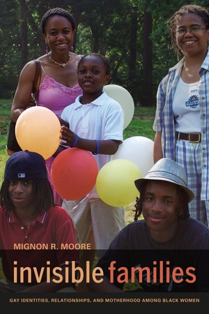 Invisible Families by Mignon Moore