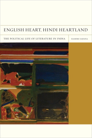 English Heart, Hindi Heartland by Rashmi Sadana