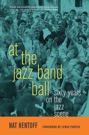 At the Jazz Band Ball by Nat Hentoff