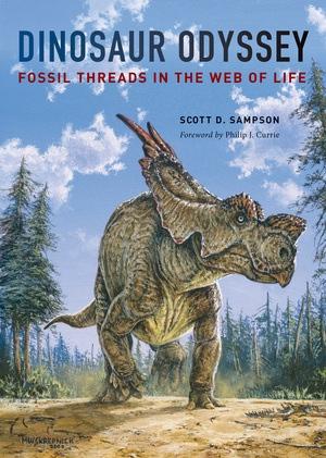 Dinosaur Odyssey by Scott D. Sampson