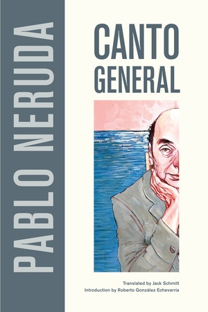 Canto General by Pablo Neruda