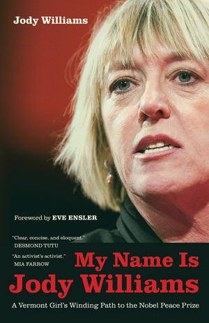 My Name Is Jody Williams by Jody Williams