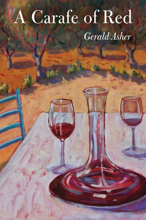 A Carafe of Red by Gerald Asher