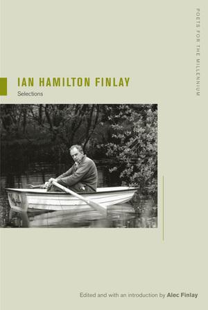 Ian Hamilton Finlay by Ian Hamilton Finlay, Alec Finlay