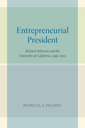 Entrepreneurial President by Patricia A. Pelfrey