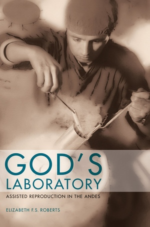 God's Laboratory by Elizabeth F. S. Roberts
