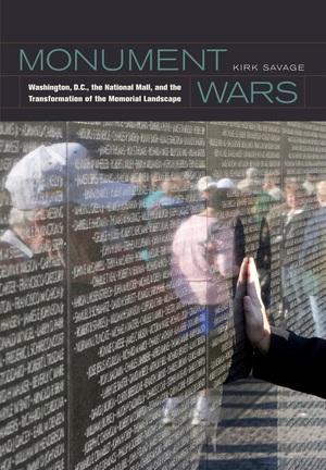 Monument Wars by Kirk Savage