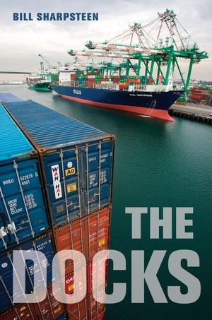 The Docks by Bill Sharpsteen