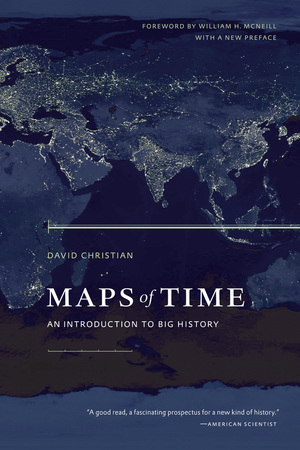 Maps of Time by David Christian
