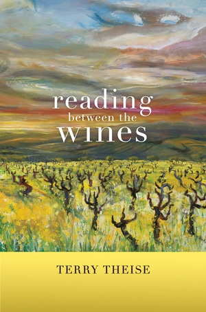 Reading between the Wines, With a New Preface by Terry Theise