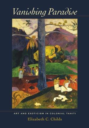 Vanishing Paradise by Elizabeth C. Childs