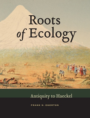 Roots of Ecology by Frank N. Egerton