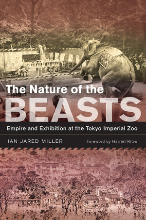 The Nature of the Beasts by Ian Jared Miller