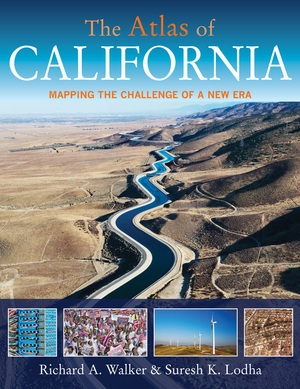 The Atlas of California by Richard A. Walker, Suresh K. Lodha