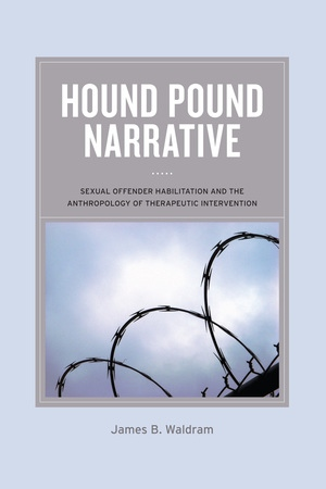 Hound Pound Narrative by James B Waldram