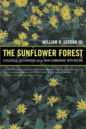 The Sunflower Forest by William R. Jordan