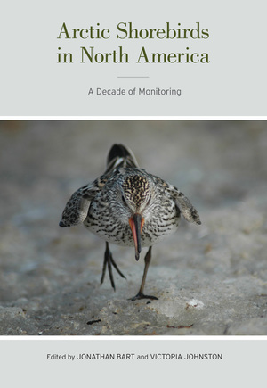 Arctic Shorebirds in North America by Jonathan Robert Bart, Victoria Helen Johnston