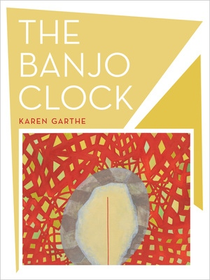 The Banjo Clock by Karen Garthe