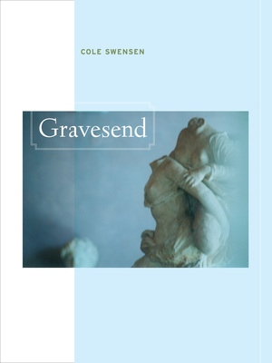 Gravesend by Cole Swensen