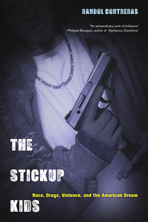 The Stickup Kids by Randol Contreras